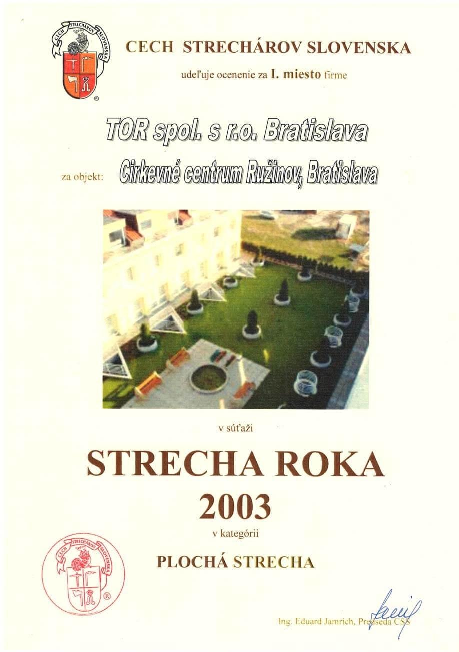 Strecha roka 2003